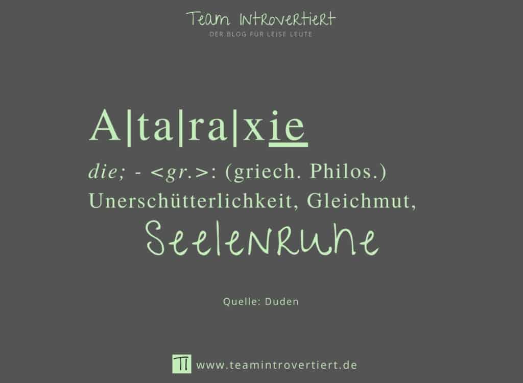 Grafik: Ataraxie: Unerschütterlichkeit, Gleichmut, Seelenruhe