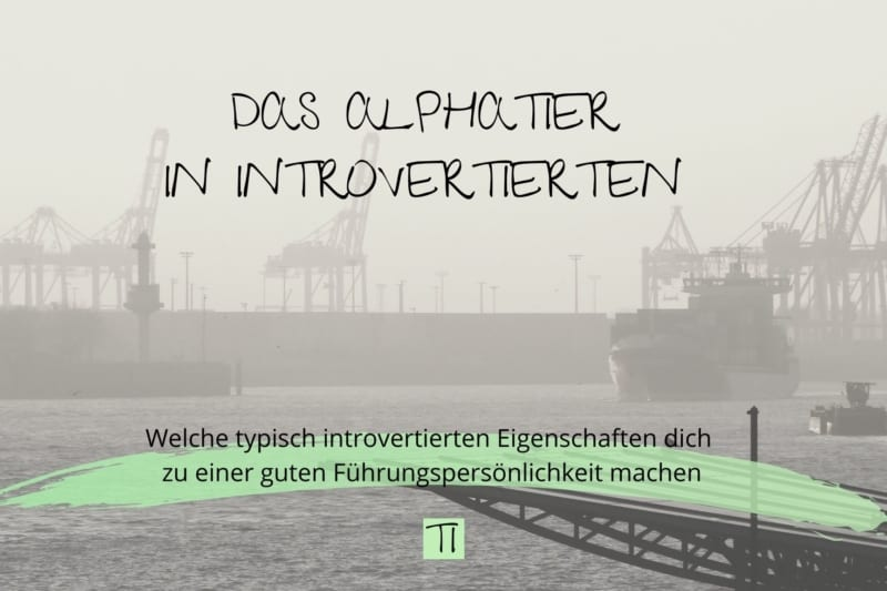 Titel: Das Alphatier in Introvertierten | Team Introvertiert