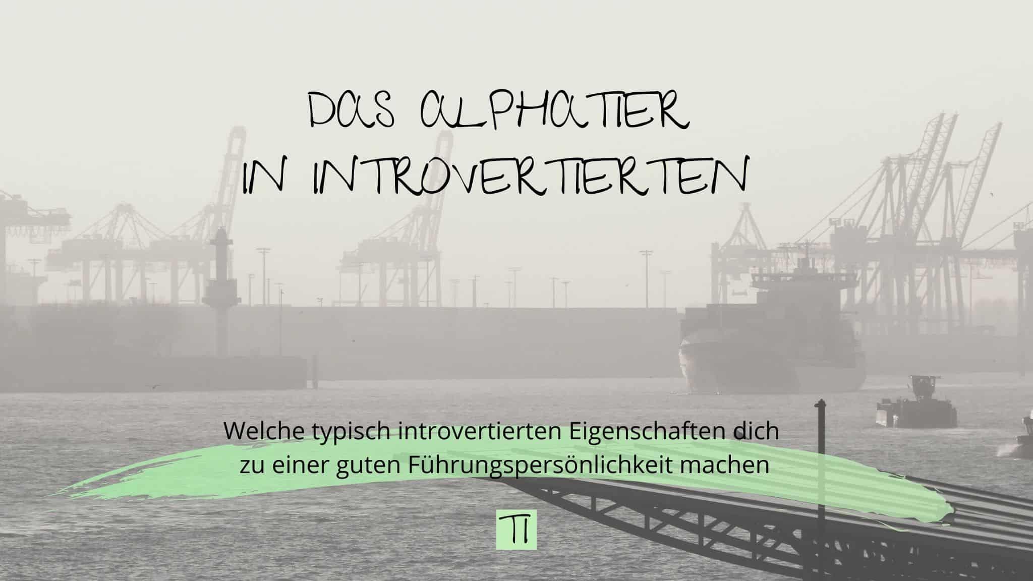 Titel: Das Alphatier in Introvertierten | Team Introvertiert
