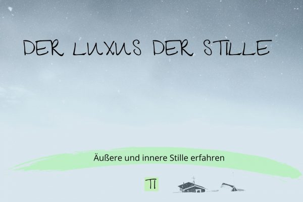 Der Luxus der Stille | Team Introvertiert