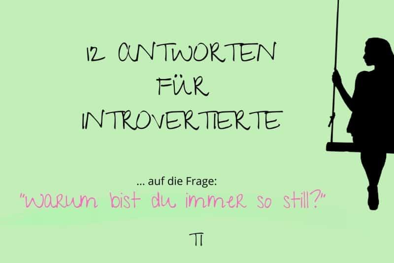 12 Antworten für Introvertierte | Team Introvertiert