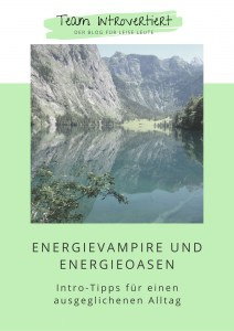 "Mini-Ebook ""Energievampire und Energieoasen"" 